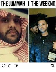 The Weeknd Memes - the jummah the weeknd meme on me me