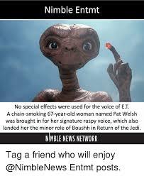 Et Is A Jedi Meme - nimble entmt no special effects were used for the voice of et a