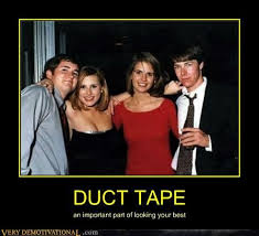 Meme Tape - duct tape very demotivational demotivational posters very