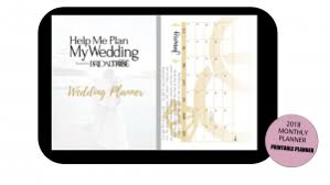 help me plan my wedding 2018 help me plan my wedding monthly wedding planner bridal tribe