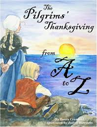 pilgrims thanksgiving from a to z the judith