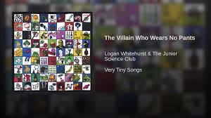 Dr Demento Basement Tapes - the villain who wears no pants youtube