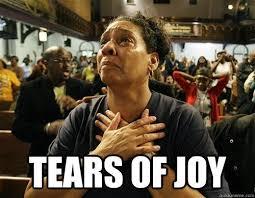 Joy Meme - tears of joy tears of joy quickmeme