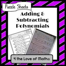 adding and subtracting polynomials puzzles by 4 the love of math