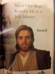 Obi Wan Kenobi Meme - this is obi wan kenobi he has a beard on his face starwars