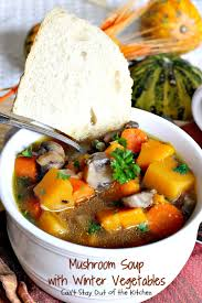 thanksgiving low calorie recipes mushroom soup with winter vegetables can u0027t stay out of the kitchen