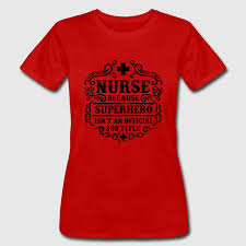 nursing shirts quote nursing humor t shirt spreadshirt