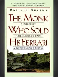 the monk who sold his ferrary the monk who sold his by robin s sharma create
