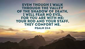 Your Rod And Your Staff Comfort Me Psalm 23 4 The Name Of The Lord Is A Strong Tower