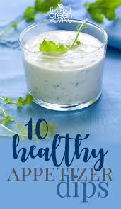 10 healthy appetizer dips five spot green living