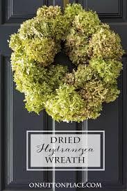 dried hydrangeas dried hydrangea wreath tutorial on sutton place