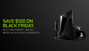 nvidea shield deals black friday 2016 amazon how you can save a total of 100 on your nvidia shield purchase
