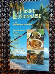 cuisine reunionnaise meilleures recettes roth la cuisine réunionnaise et ses meilleures recettes