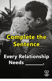Quote Meme Maker - complete the 0 0 sentence every relationship needs ro quote meme