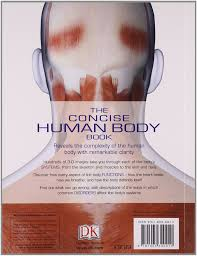 Anatomy And Physiology Human Body The Concise Human Body Book Dk 9781405340410 Amazon Com Books