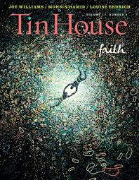 Housemagazine by Tin House Faith Tin House Magazine Win Mccormack Holly
