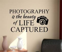 photography beauty life quote vinyl lettering wall decals