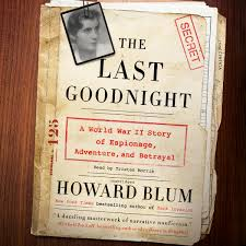download the last goodnight audiobook by howard blum for just 5 95