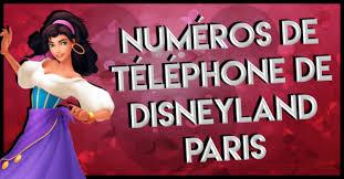 bureau passeport annuel disney telephone liste de tous les numéros de téléphone utiles pour disneyland