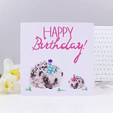 happy birthday hedgehog card hedgehog birthday card