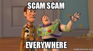 Scam Meme - scam scam everywhere buzz and woody toy story meme make a meme