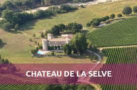 Selve New Château De La Selve Côteaux De L U0027ardèche France Curious