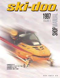 ski doo service shop manual 1997 tundra ii lt u0026 1997 touring e