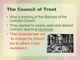 Council Of Trent Reforms Changing Catholicism Note Entry 43 Redefining Catholicism The