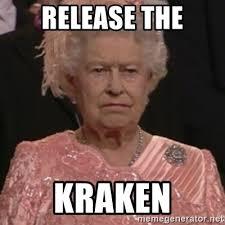 Release The Kraken Meme - release the kraken meme generator release the kraken meme