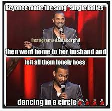 Mike Epps Memes - mike epps beyonce funny quotes 2 me pinterest mike epps