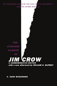 the strange career of jim crow commemorative edition with a new