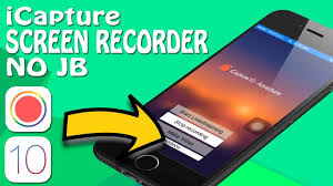 icapture how to record iphone screen ios 10 10 2 1 10 3