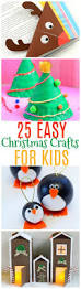 25 easy christmas crafts for kids fun christmas activities