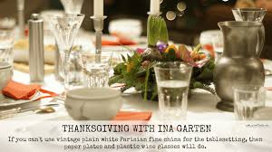 thanksgiving with ina garten a musing foodie