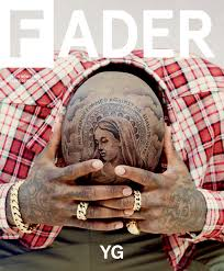 yg unscripted the fader