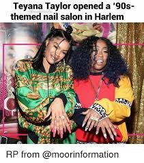 Teyana Taylor Meme - teyana taylor opened a 90s themed nail salon in harlem rp from