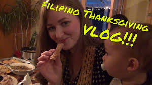 happy thanksgiving in tagalog filipino thanksgiving vlog filipino american couple youtube