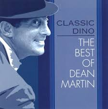 classic dino the best of dean martin dean martin songs