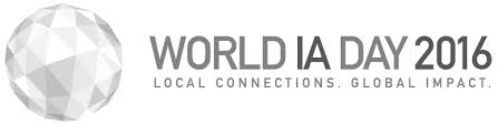 welcome to world ia day 2016 world information architecture day 2016