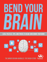 Barnes And Noble Bend Oregon Bend Your Brain 151 Puzzles Tips And Tricks To Blow And Grow