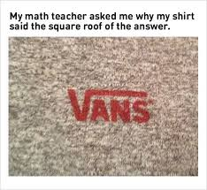 10 teacher memes 9 problem of wearing a vans shirt to math class