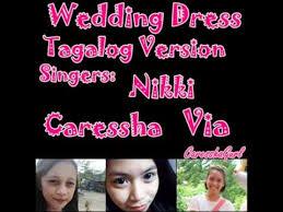 wedding dress version mp3 wedding dress tagalog version