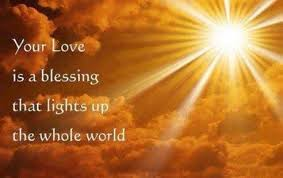 Light Up The World Your Love Is A Blessing That Lights Up The Whole World