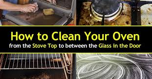 how to clean glass doors how to clean an oven from the stove top to between the glass in