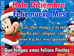 imagenes hola diciembre hola diciembre feliz nuevo mes mundo lover
