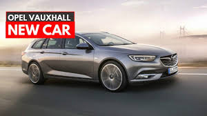 opel zafira 2018 2018 opel insignia sports tourer youtube