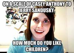 Sandusky Meme - overly attached girlfriend with boyfriend s response meme