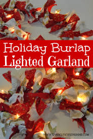 holiday burlap lighted garland sparkles of sunshine