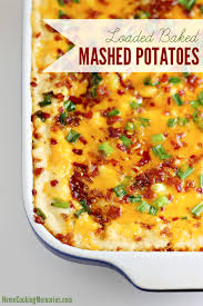 loaded baked mashed potatoes recipe home cooking memories