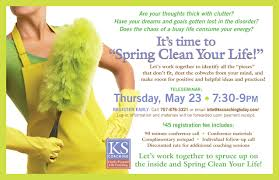Time For Spring Cleaning by Spring Clean Your Life Real Life Marketing From Kacie Smith The